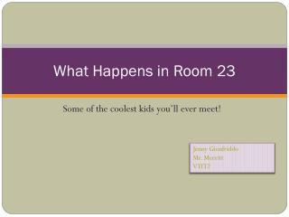 What Happens in Room 23