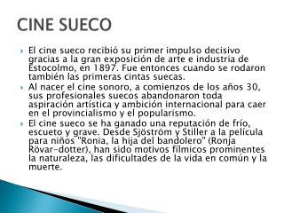 CINE  SUECO