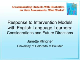 Response to Intervention Models with English Language Learners: Considerations and Future Directions