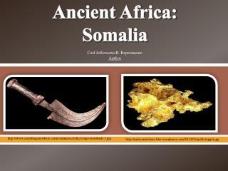 Ancient Africa: Somalia