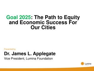 Goal 2025 : The Path to Equity and Economic Success For Our Cities