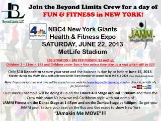 NBC4 New York Giants  Health  & Fitness  Expo SATURDAY, JUNE 22,  2013 MetLife Stadium