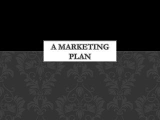 A Marketing  PLan