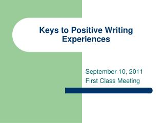 Keys to Positive Writing Experiences