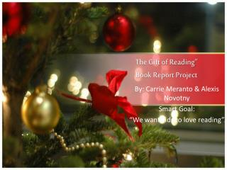 "The Gift of Reading"" Book Report Project"