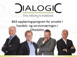 BKA opplæringsprogram for ansatte i handels- og servicenæringen  i Ottadalen