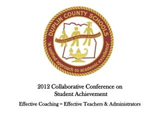 2012 Collaborative Conference on  Student Achievement