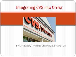 Integrating CVS into China