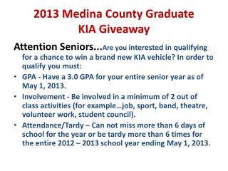 2013 Medina County Graduate KIA Giveaway