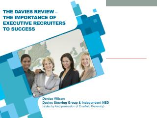 The Davies Review –  the importance of Executive Recruiters to success