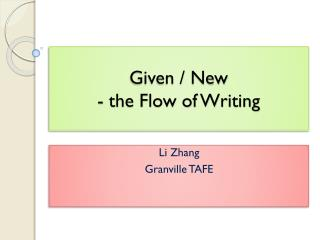 Given / New - the Flow of Writing