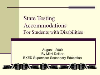 State Testing Accommodations For Students with Disabilities
