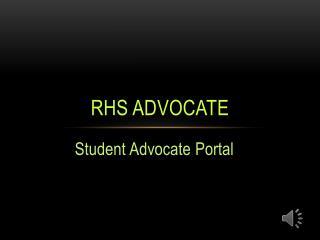 RHS Advocate