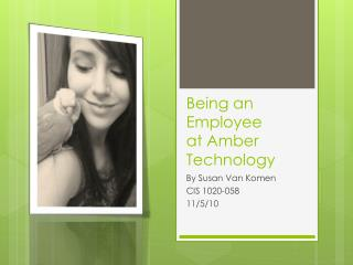 Being an Employee at Amber Technology