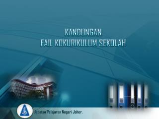 Jabatan Pelajaran Negeri  Johor.