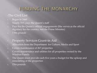 Funding the Monarchy