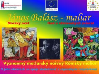 János Balász  - maliar