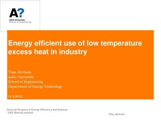 Energy efficient use of low temperature excess heat in industry