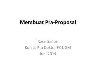 Membuat Pra-Proposal