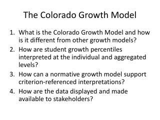 The Colorado Growth Model