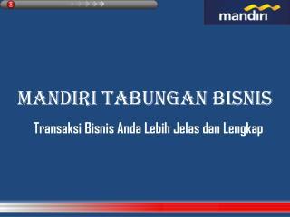 MANDIRI TABUNGAN BISNIS