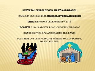 UNIVERSAL CHURCH OF GOD, MARYLAND BRANCH COME JOIN US CELEBRATE  MEMBER APPRECIATION NIGHT