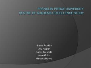 Franklin Pierce University  Centre of Academic Excellence Study