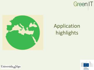 Application highlights