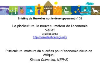 Pisciculture: moteurs du  succèss  pour l'économie bleue  en Afrique. Sloans Chimatiro , NEPAD