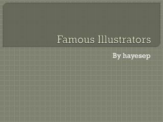 Famous Illustrators