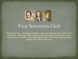 First Scientists Club
