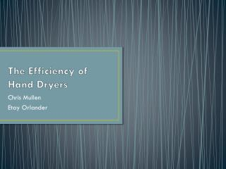 The Efficiency of Hand Dryers