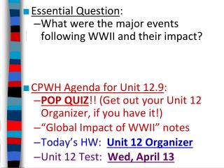 Essential Question : What were the major events following WWII and their impact?