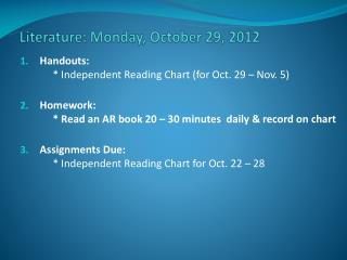 Literature:  Mon day , October  29,  2012