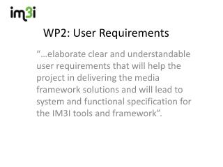 WP2: User  Requirements