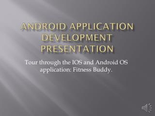 Android application development presentation