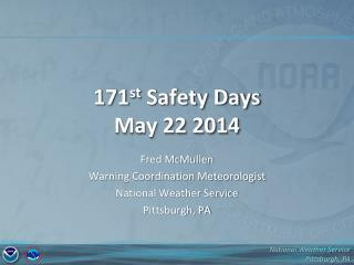 171 st  Safety Days May 22 2014