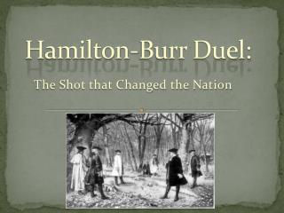 Hamilton-Burr Duel: