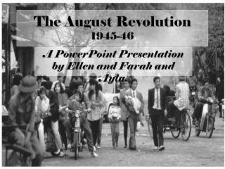The August Revolution 1945-46