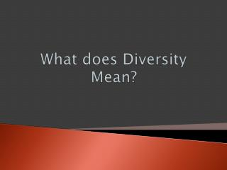 What does Diversity Mean?