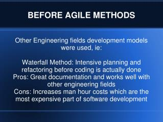 BEFORE AGILE METHODS
