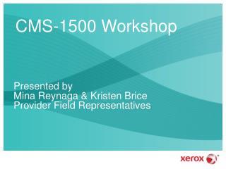 CMS-1500 Workshop