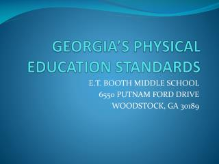 GEORGIA�S PHYSICAL EDUCATION STANDARDS