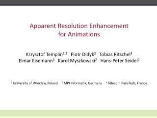 Apparent Resolution Enhancement  for Animations