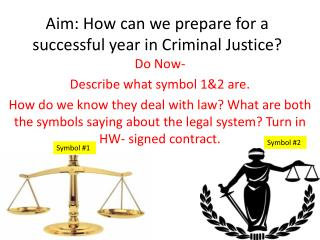 Aim: How can we prepare for a successful year in Criminal Justice?