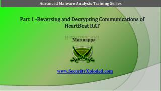 Part 1 -Reversing and Decrypting  Communications  of  HeartBeat RAT