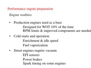 Performance engine preparation