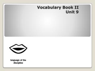 Vocabulary Book II Unit 9