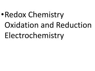 Redox Chemistry Oxidation and Reduction Electrochemistry