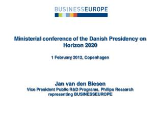 Jan  van den Biesen  Vice  President Public  R&D  Programs, Philips  Research